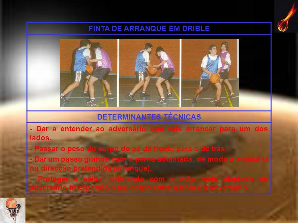 FINTA DE ARRANQUE EM DRIBLE DETERMINANTES TÉCNICAS