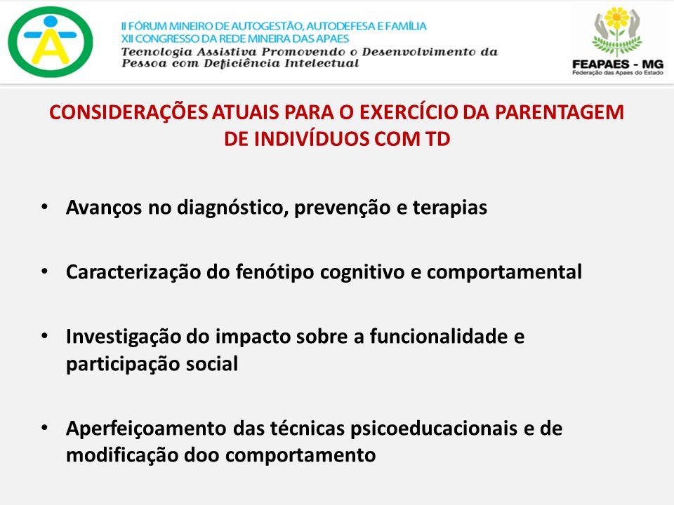 CONSIDERAÇÕES ATUAIS PARA O EXERCÍCIO DA PARENTAGEM DE INDIVÍDUOS COM TD