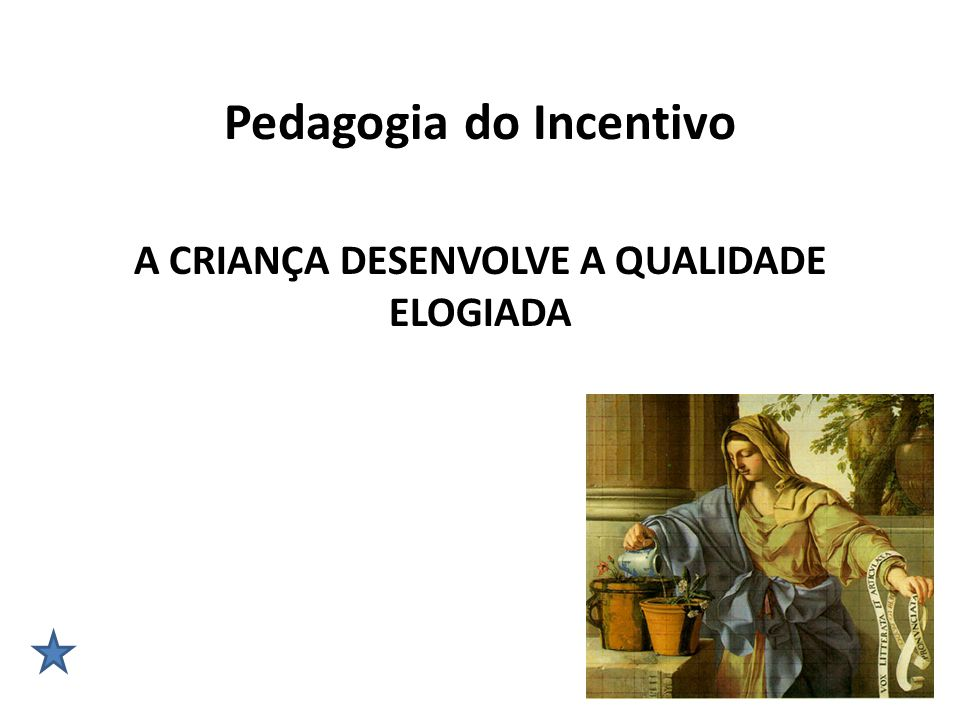Pedagogia do Incentivo