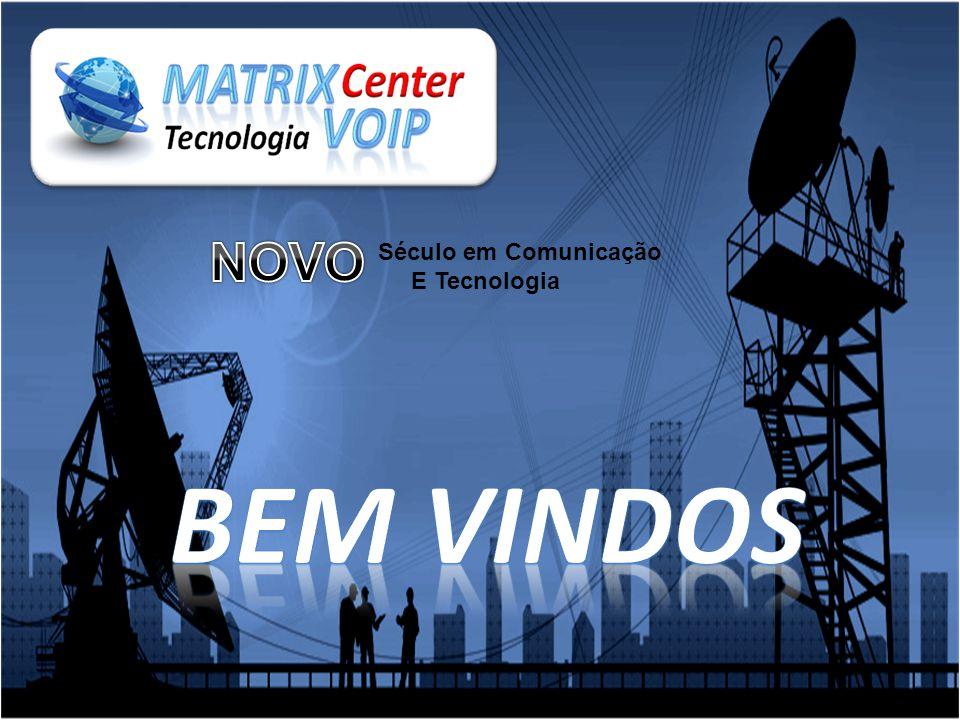 NOVO Século em Comunicação E Tecnologia BEM VINDOS
