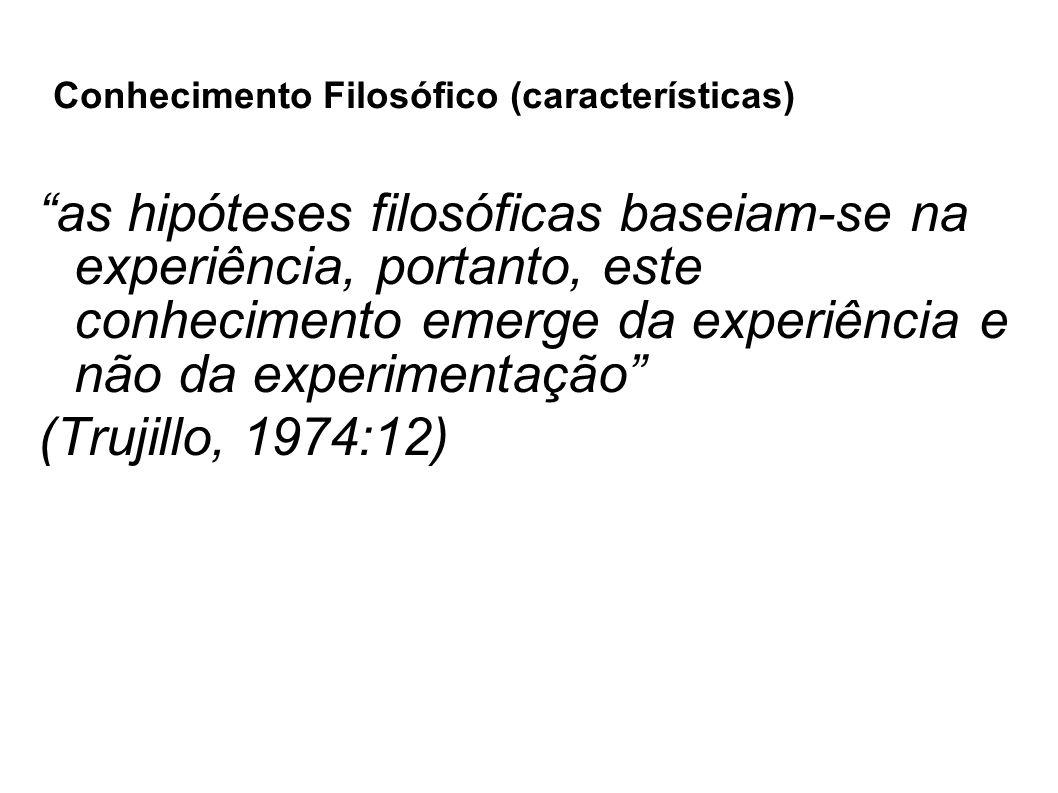 Conhecimento Filosófico (características)