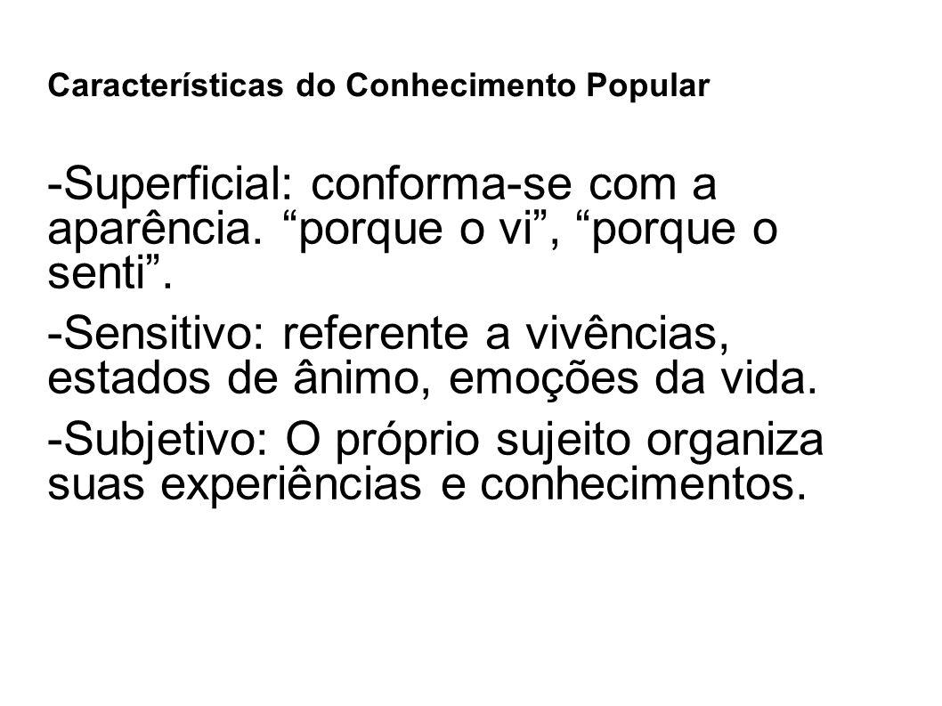 Características do Conhecimento Popular