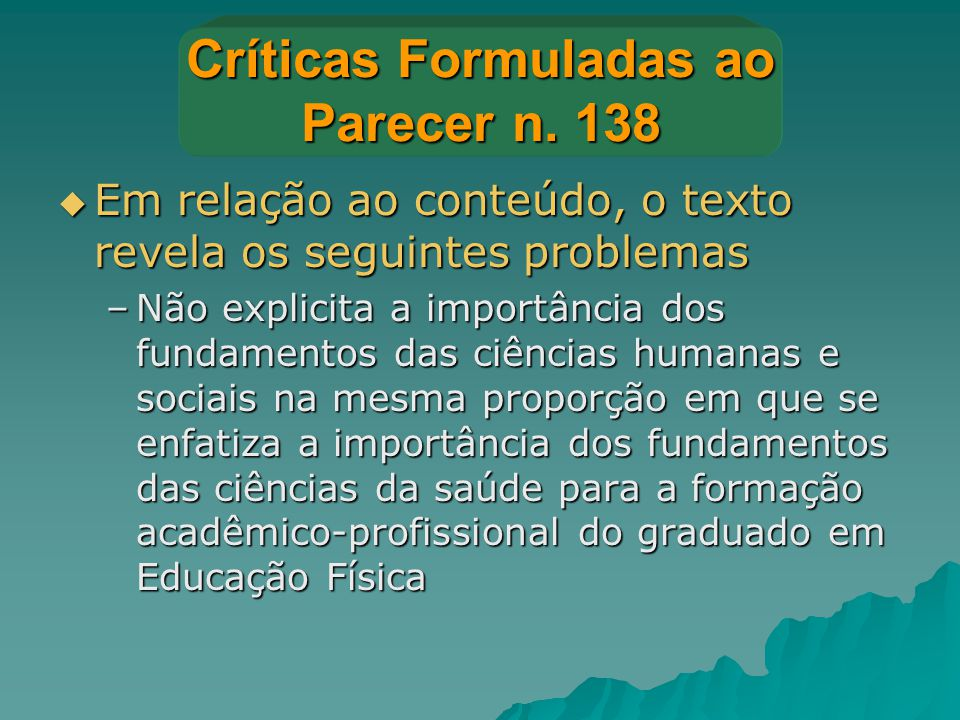 Críticas Formuladas ao Parecer n. 138