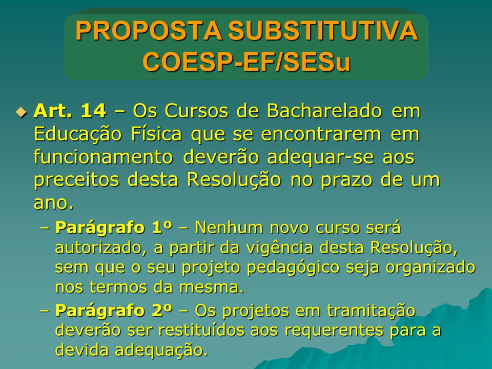 PROPOSTA SUBSTITUTIVA COESP-EF/SESu