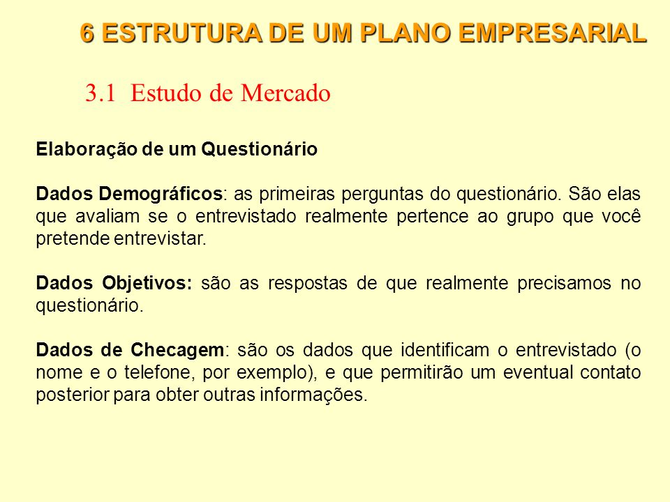 3.1 Estudo de Mercado 6 ESTRUTURA DE UM PLANO EMPRESARIAL