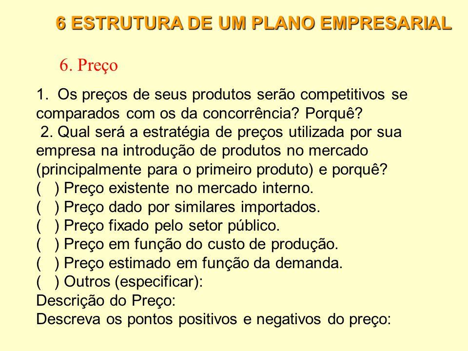 6. Preço 6 ESTRUTURA DE UM PLANO EMPRESARIAL