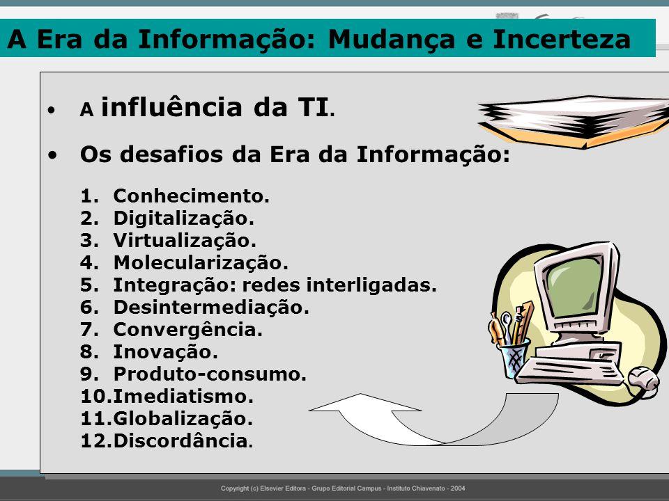 A Era da Informação: Mudança e Incerteza