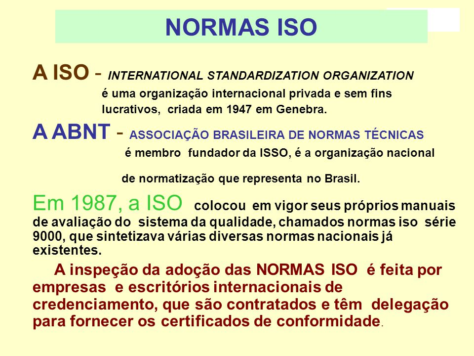 NORMAS ISO A ISO - INTERNATIONAL STANDARDIZATION ORGANIZATION