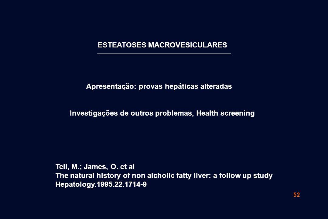 ESTEATOSES MACROVESICULARES