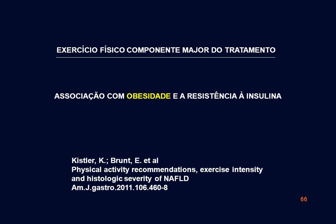EXERCÍCIO FÍSICO COMPONENTE MAJOR DO TRATAMENTO