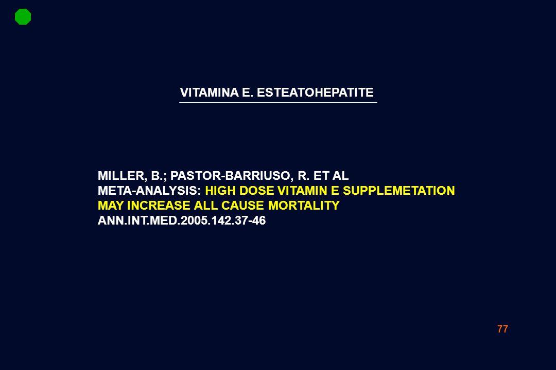 VITAMINA E. ESTEATOHEPATITE