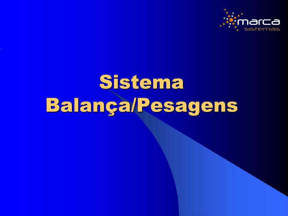 Sistema Balança/Pesagens