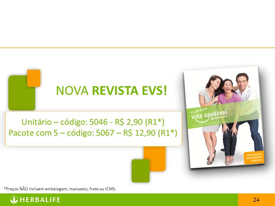 NOVA REVISTA EVS! Unitário – código: 5046 - R$ 2,90 (R1*)