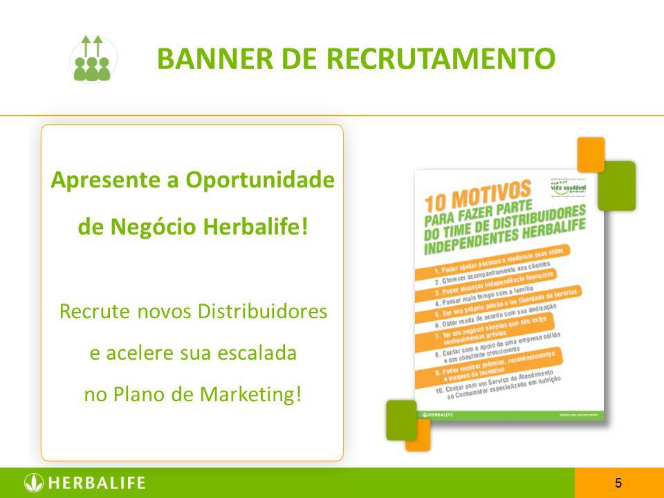 BANNER DE RECRUTAMENTO Apresente a Oportunidade de Negócio Herbalife!