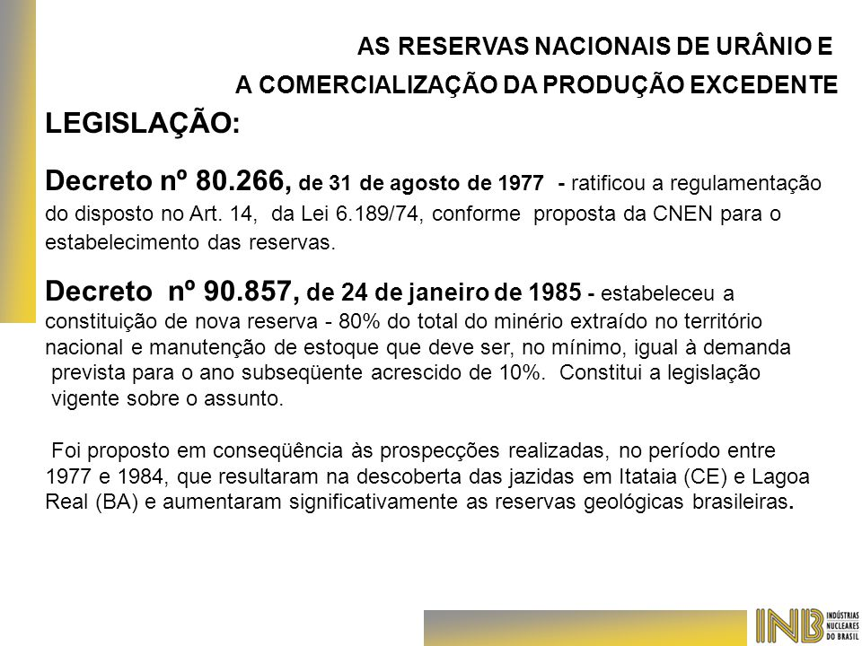 Decreto nº 90.857, de 24 de janeiro de 1985 - estabeleceu a
