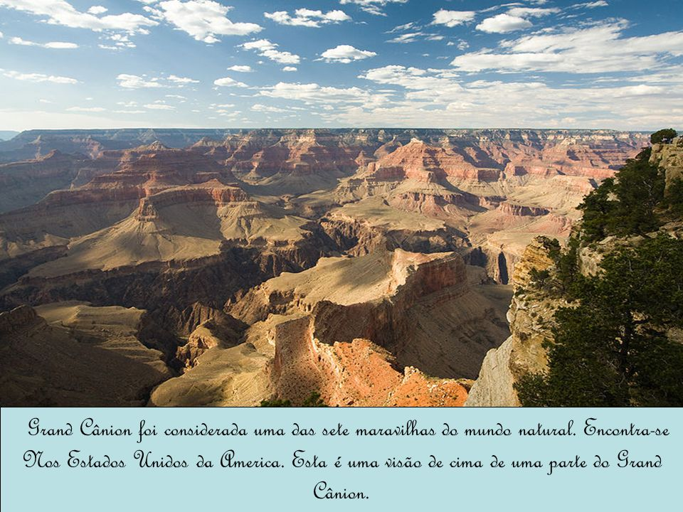 Grand Cânion foi considerada uma das sete maravilhas do mundo natural
