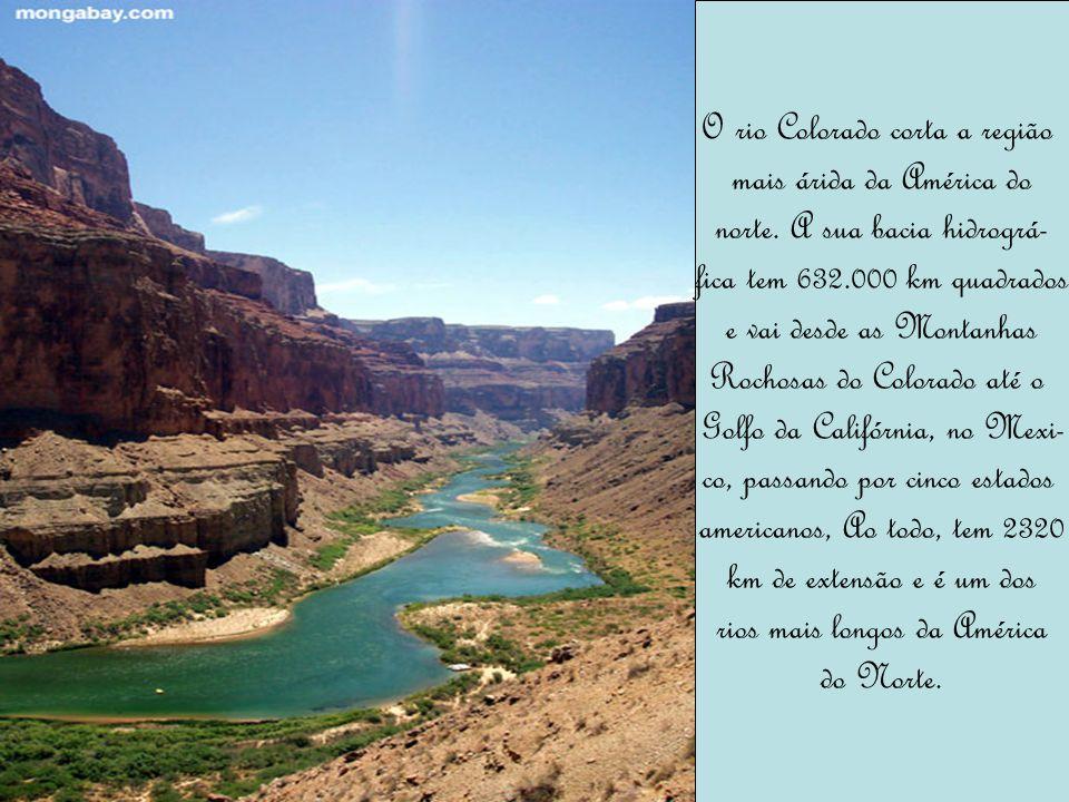 O rio Colorado corta a região mais árida da América do
