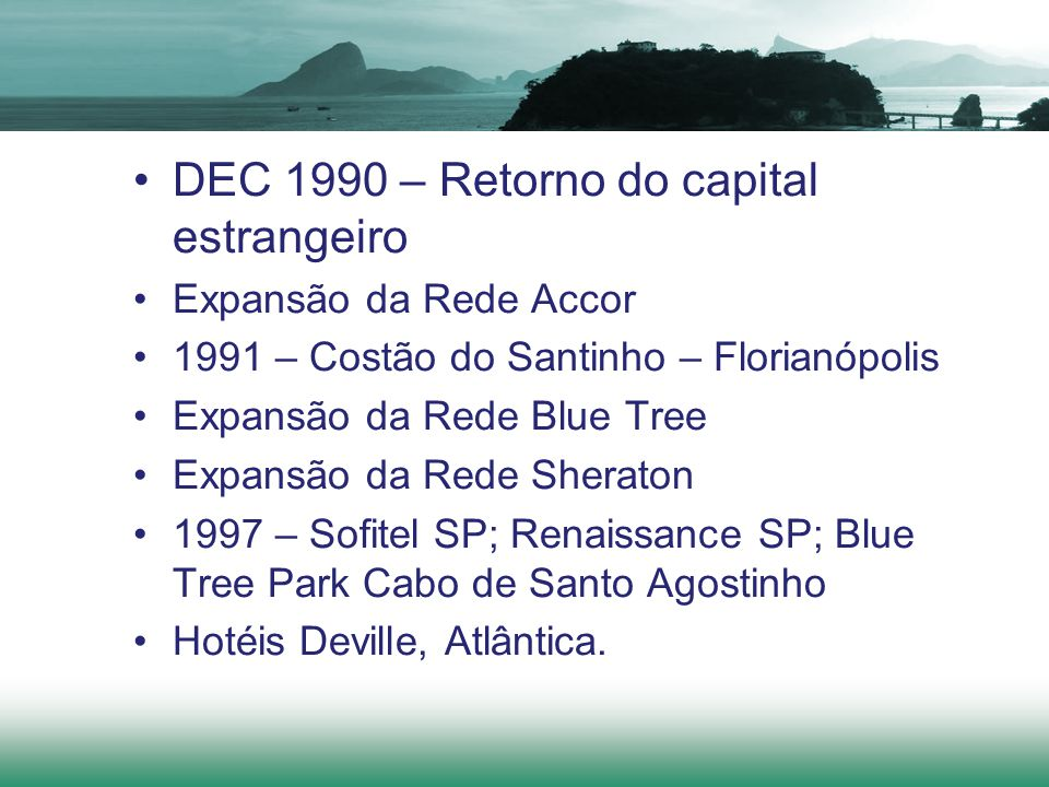 DEC 1990 – Retorno do capital estrangeiro