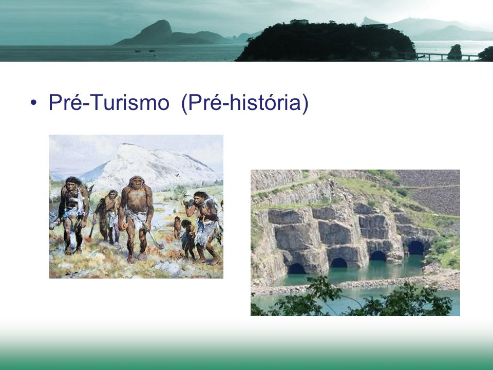 Pré-Turismo (Pré-história)