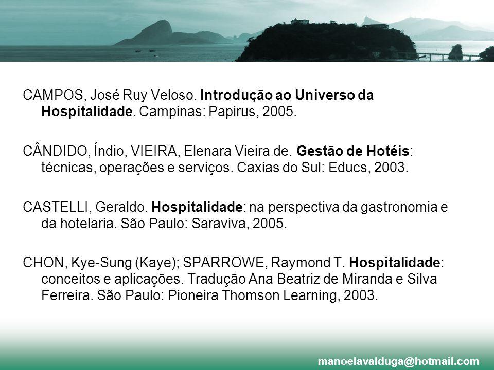 CAMPOS, José Ruy Veloso. Introdução ao Universo da Hospitalidade