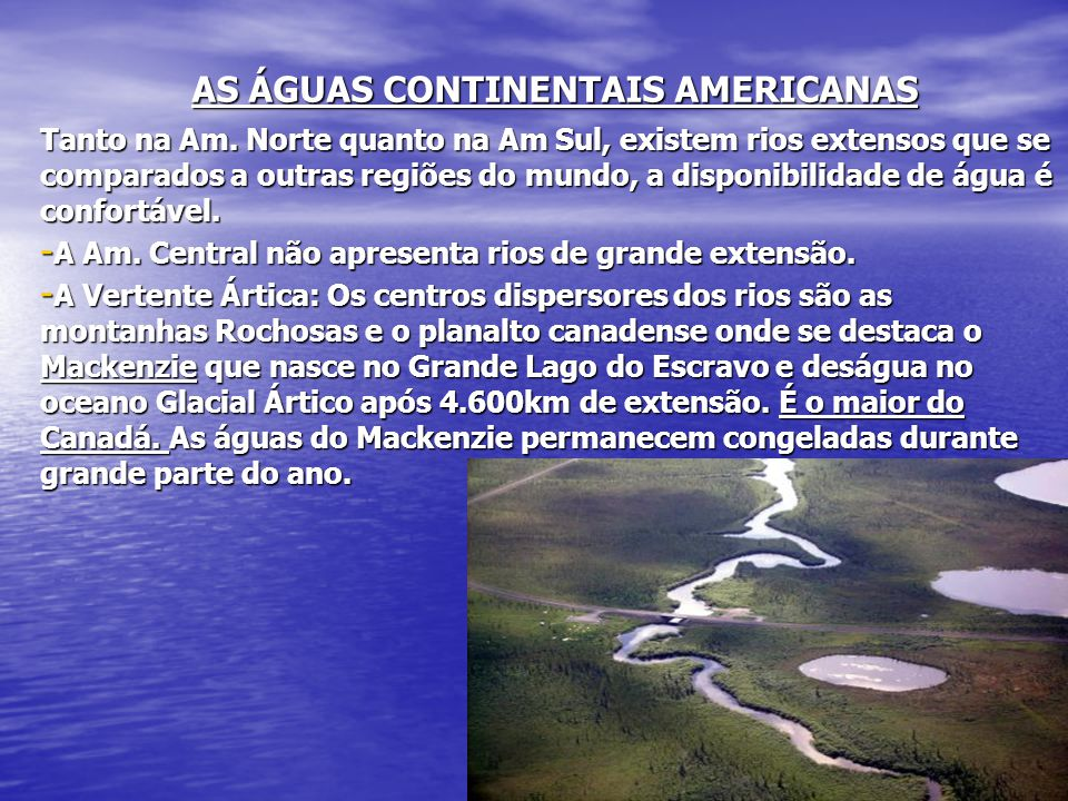 AS ÁGUAS CONTINENTAIS AMERICANAS