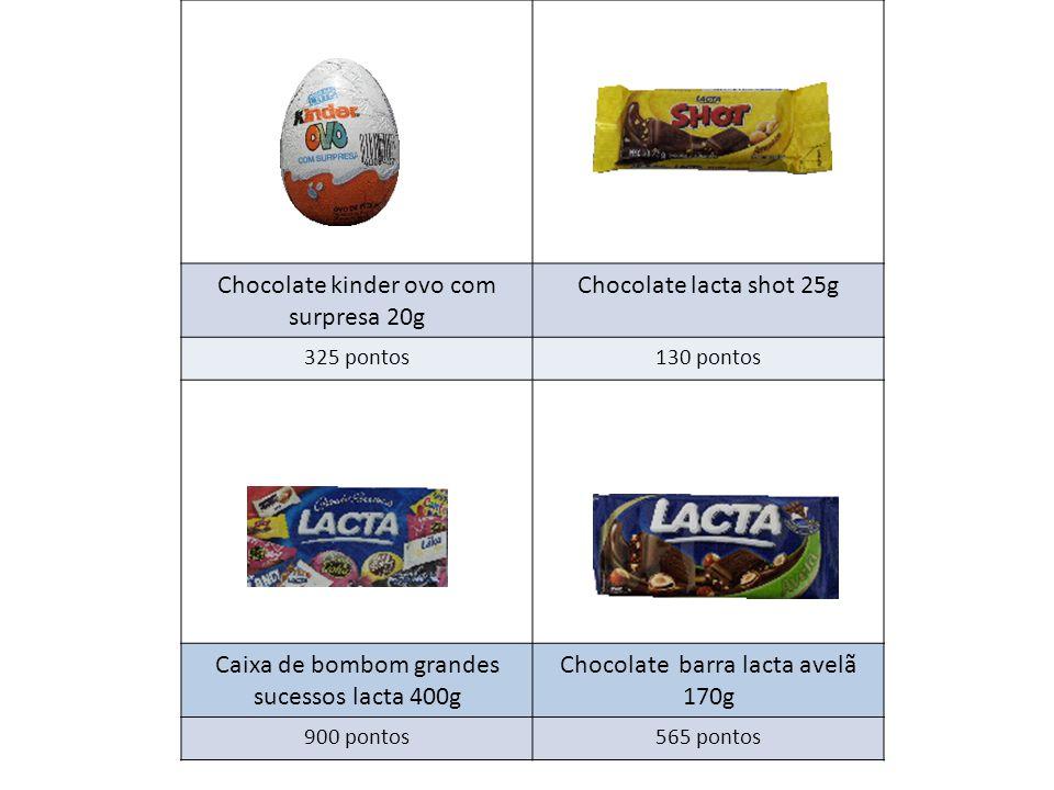 Chocolate kinder ovo com surpresa 20g Chocolate lacta shot 25g