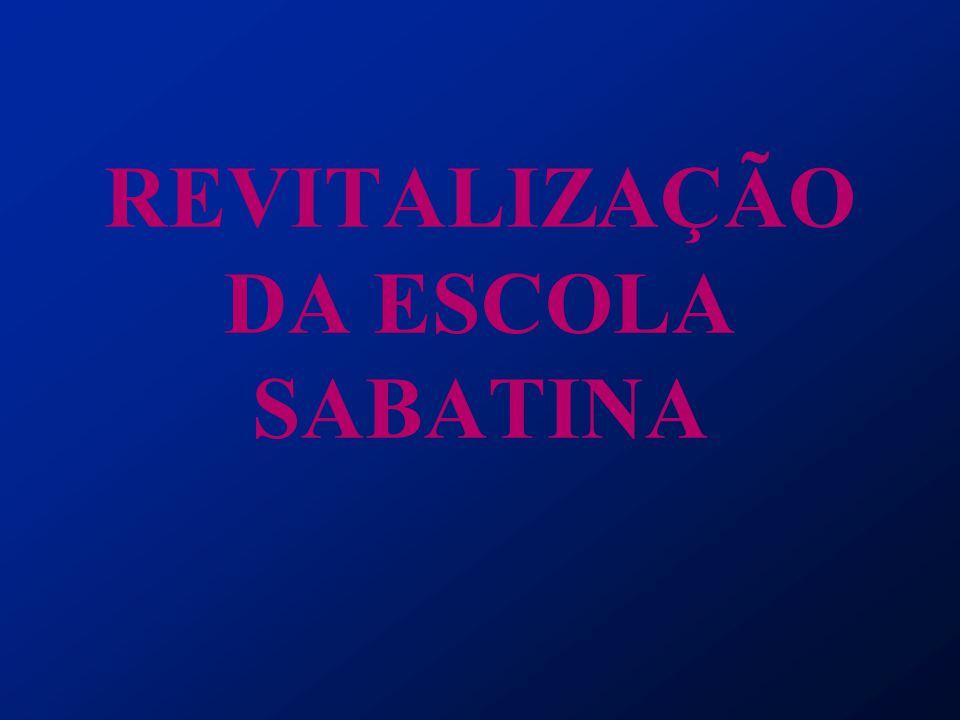 REVITALIZAÇÃO DA ESCOLA SABATINA