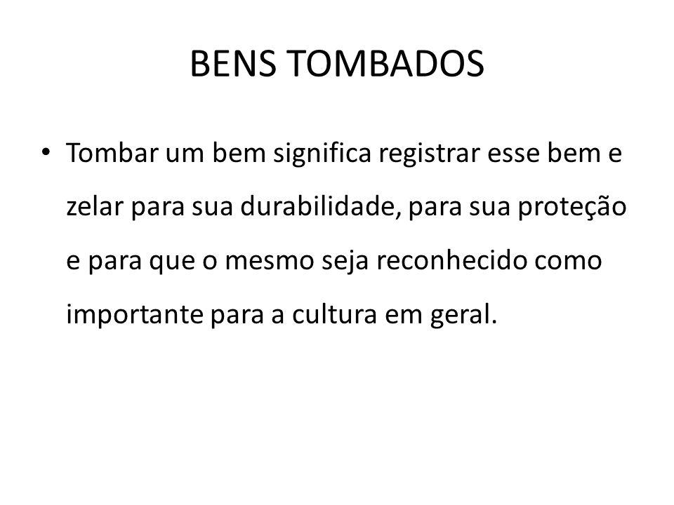 BENS TOMBADOS