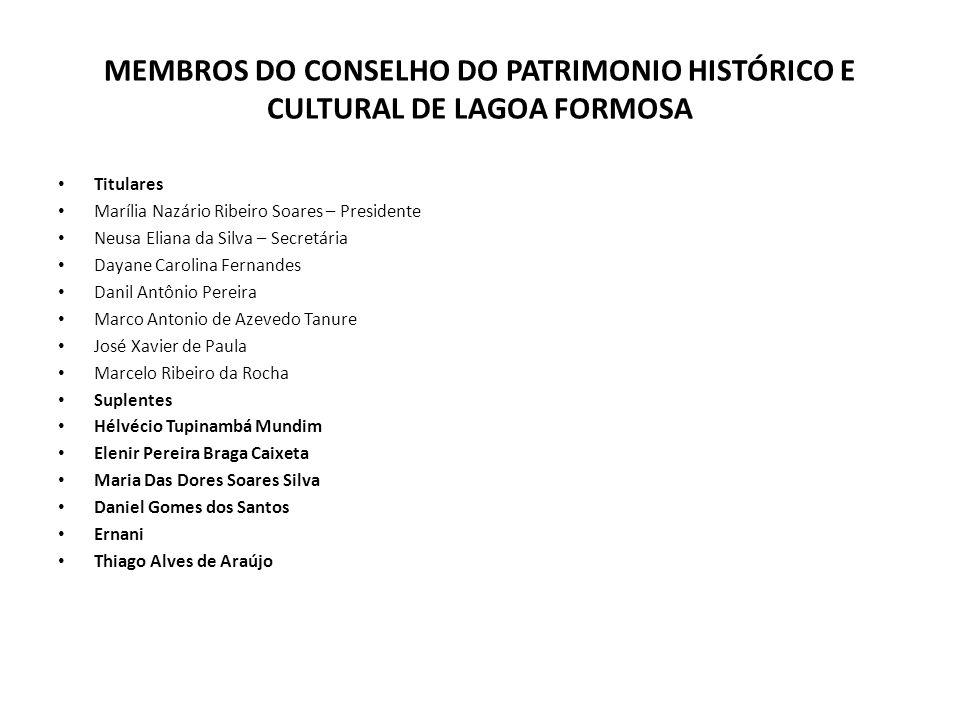 MEMBROS DO CONSELHO DO PATRIMONIO HISTÓRICO E CULTURAL DE LAGOA FORMOSA