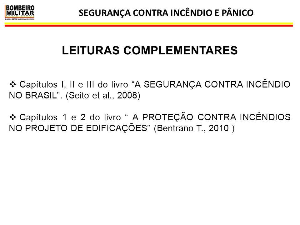SEGURANÇA CONTRA INCÊNDIO E PÂNICO LEITURAS COMPLEMENTARES