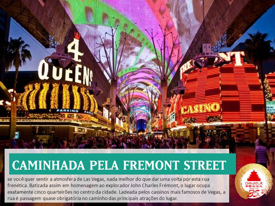 CAMINHADA PELA FREMONT STREET