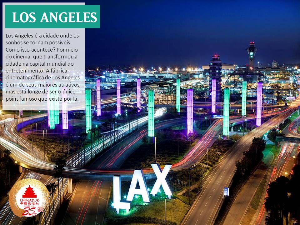 Los Angeles é a cidade onde os sonhos se tornam possíveis