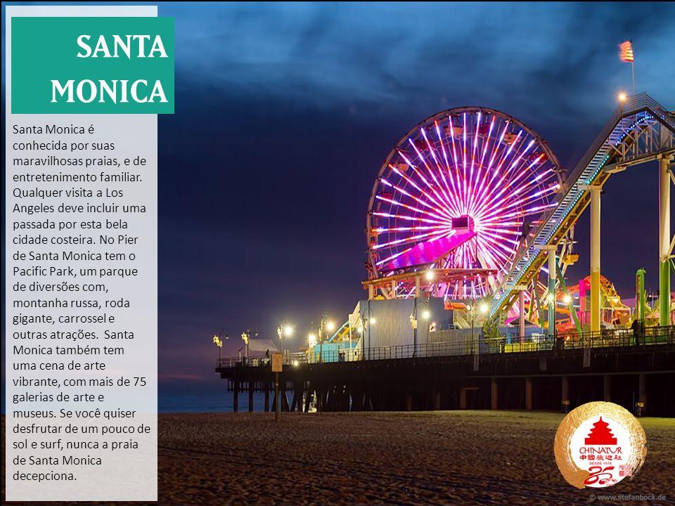 Santa Monica é conhecida por suas maravilhosas praias, e de entretenimento familiar. Qualquer visita a Los Angeles deve incluir uma passada por esta bela cidade costeira. No Pier de Santa Monica tem o Pacific Park, um parque de diversões com, montanha russa, roda gigante, carrossel e outras atrações. Santa Monica também tem uma cena de arte vibrante, com mais de 75 galerias de arte e museus. Se você quiser desfrutar de um pouco de sol e surf, nunca a praia de Santa Monica decepciona.