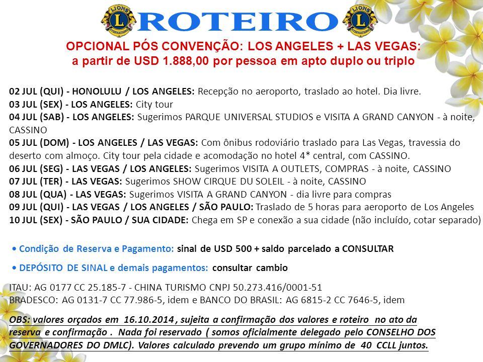 ROTEIRO OPCIONAL PÓS CONVENÇÃO: LOS ANGELES + LAS VEGAS: