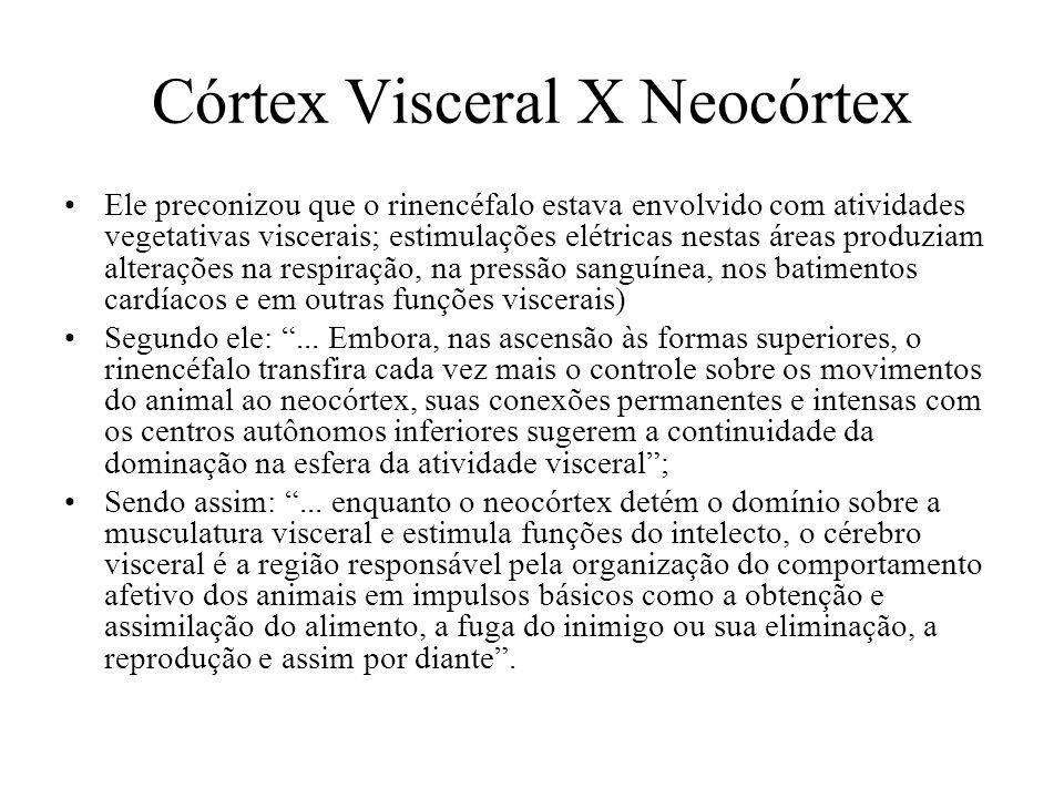 Córtex Visceral X Neocórtex