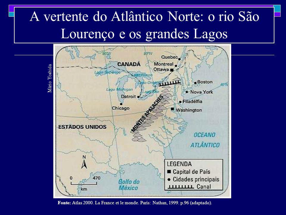 A vertente do Atlântico Norte: o rio São Lourenço e os grandes Lagos