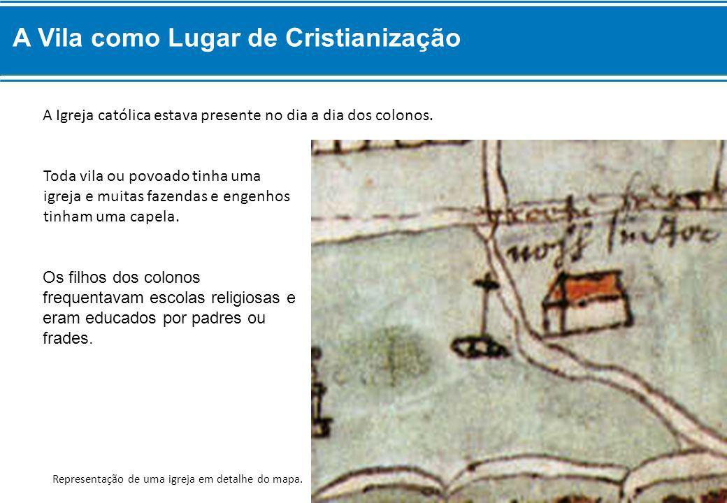 A Vila como Lugar de Cristianização