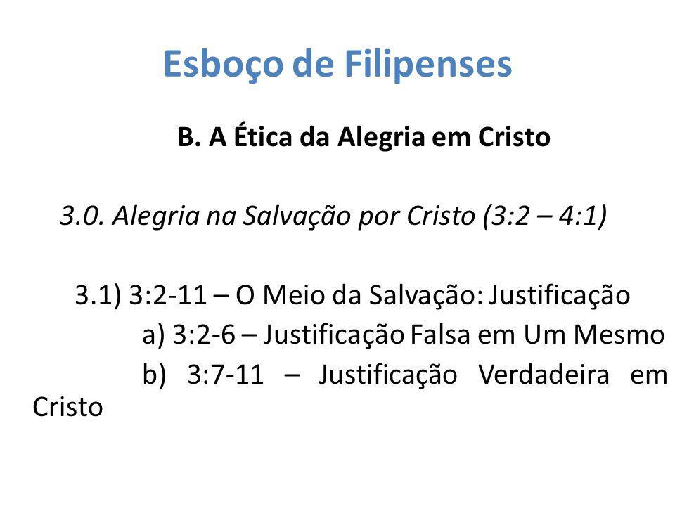 B. A Ética da Alegria em Cristo