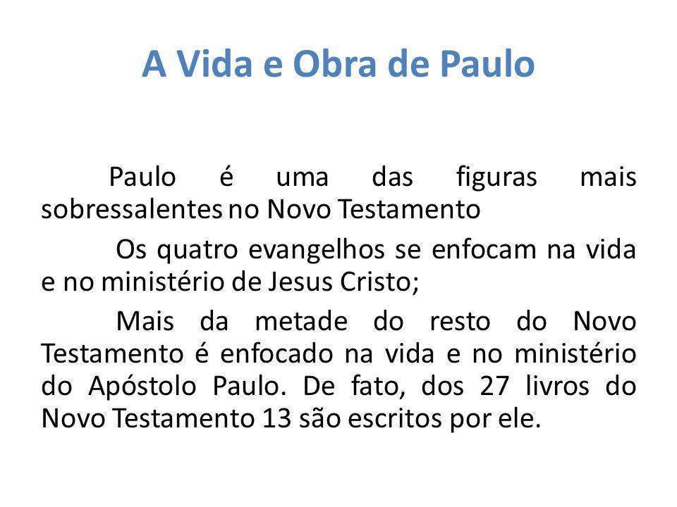 A Vida e Obra de Paulo