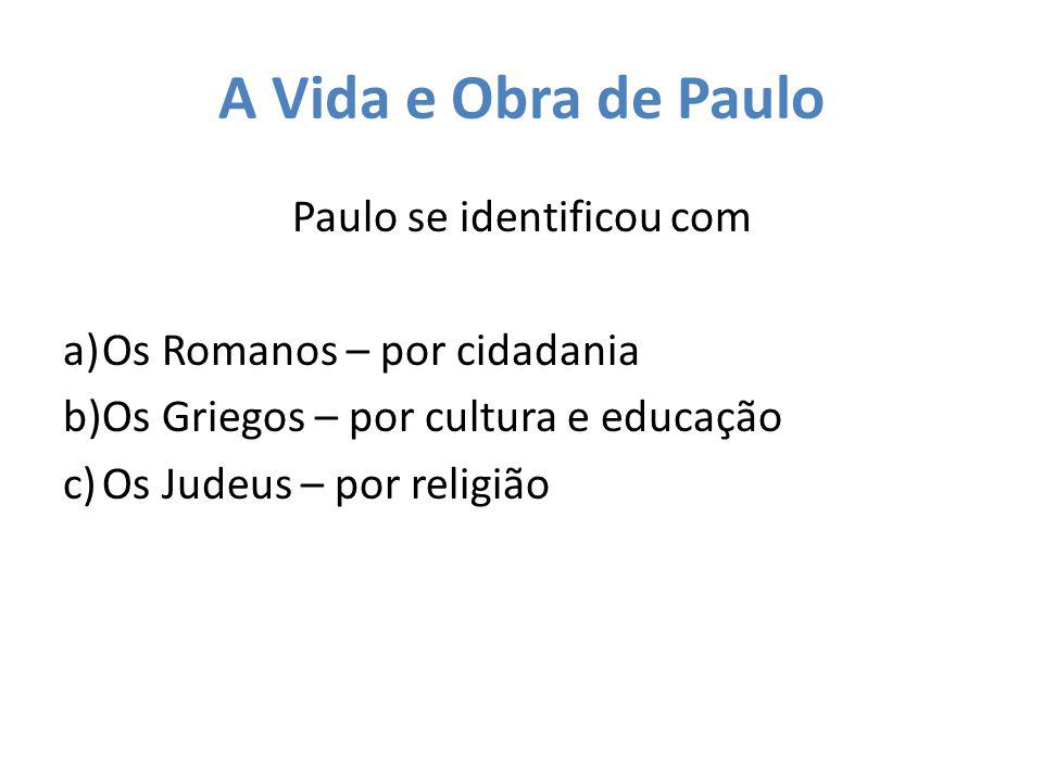 Paulo se identificou com