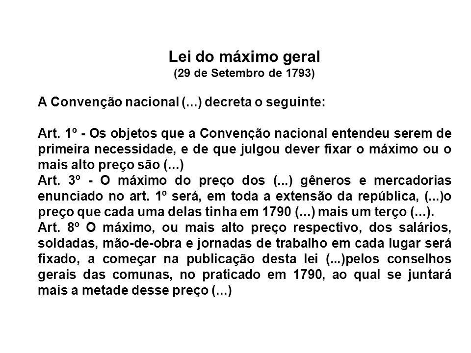 Lei do máximo geral A Convenção nacional (...) decreta o seguinte: