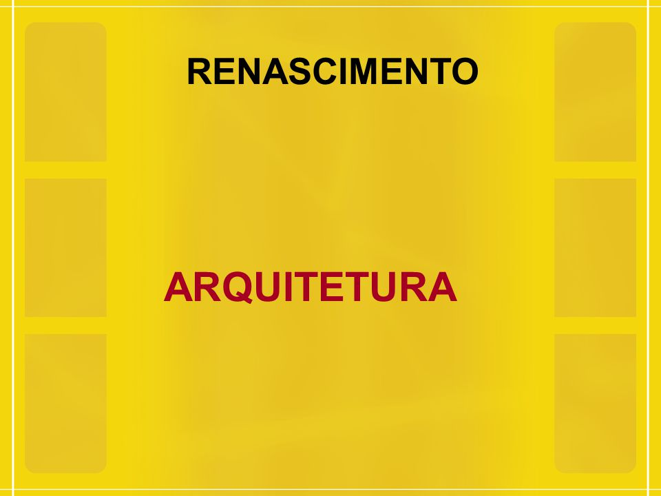 RENASCIMENTO ARQUITETURA