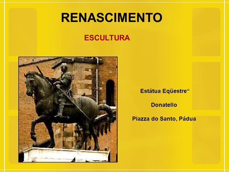 RENASCIMENTO ESCULTURA Estátua Eqüestre Donatello