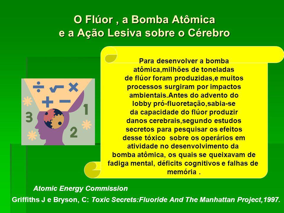 O Flúor , a Bomba Atômica e a Ação Lesiva sobre o Cérebro
