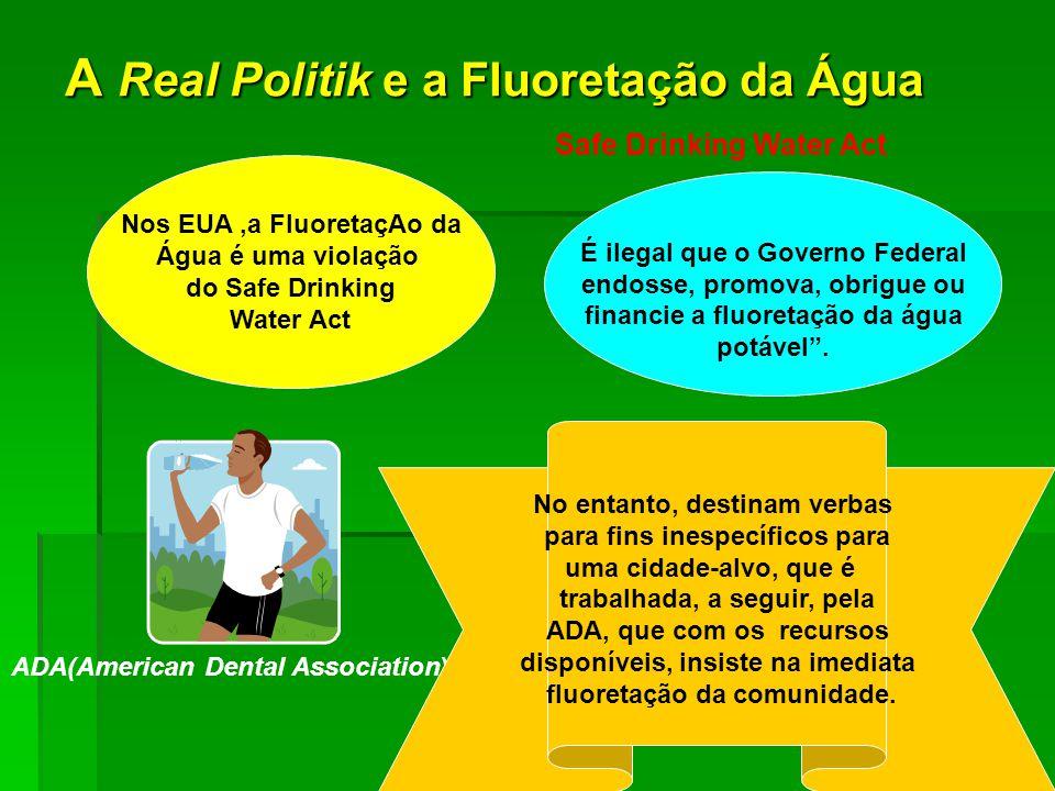 A Real Politik e a Fluoretação da Água