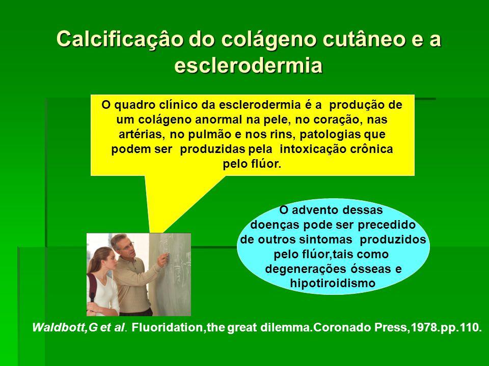 Calcificaçâo do colágeno cutâneo e a esclerodermia