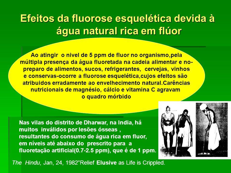 Efeitos da fluorose esquelética devida à água natural rica em flúor