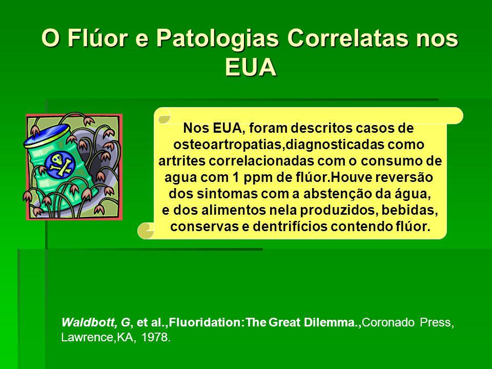 O Flúor e Patologias Correlatas nos EUA