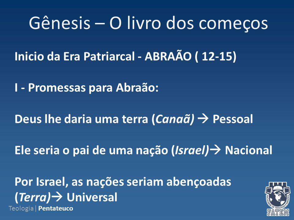Gênesis – O livro dos começos