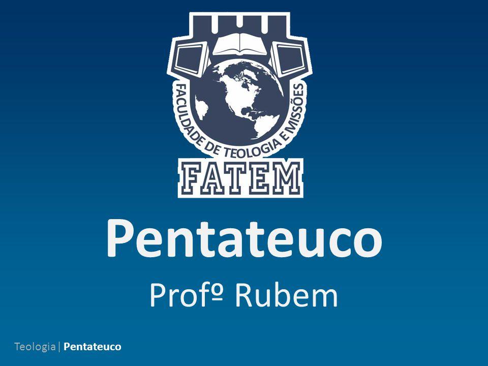 Pentateuco Profº Rubem Teologia| Pentateuco